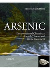 Henke K. — Arsenic: Environmental Chemistry, Health Threats and Waste Treatment