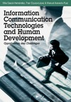 Gasco-Hernandez M., Equiza-López F., Acevedo-Ruiz M. — Information Communication Technologies and Human Development: Opportunities and Challenges
