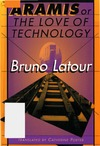 Latour B. — Aramis, or the Love of Technology