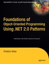 Gross C. — Foundations of Object-Oriented Programming Using .NET 2.0 Patterns (Foundations)
