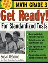 Osborne S., Turkington C. — Get Ready! For Standardized Tests : Math Grade 3