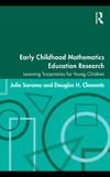 Sarama J., Clements D. — Early Childhood Mathematics Education Research: Learning Trajectories for Young Children (Studies in Mathermatical Thinking and Learning)