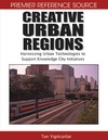Yigitcanlar T. — Creative Urban Regions: Harnessing Urban Technologies to Support Knowledge City Initiatives (Premier Reference Source)