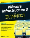 Lowe W. — VMware Infrastructure 3 For Dummies (For Dummies (Computer Tech))