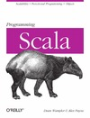 Wampler D., Payne A. — Programming Scala: Scalability = Functional Programming + Objects (Animal Guide)