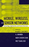 Shorey R., Ananda A., Chan M. — Mobile, Wireless, and Sensor Networks: Technology, Applications, and Future Directions