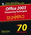Leonhard W. — Office 2003 Timesaving Techniques for Dummies