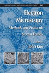 Kuo J. — Electron Microscopy: Methods and Protocols 2nd Edition (Methods in Molecular Biology Vol 369)