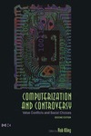 Kling R. — Computerization and Controversy, Second Edition: Value Conflicts and Social Choices