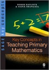 Haylock D. — Key Concepts in Teaching Primary Mathematics (SAGE Key Concepts series)