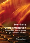 Egan T. — Non-finite complementation: A usage-based study of infinitive and -ing clauses in English
