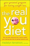 Fernstrom M. — The Real You Diet: Your Personal Program for Lasting Weight Loss