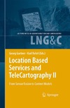 Gartner G., Rehrl K. — Location Based Services and TeleCartography II From Sensor Fusion to Context Models