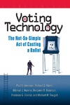 Herrnson P., Niemi R., Hanmer M. — Voting Technology: The Not-So-Simple Act of Casting a Ballot