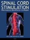 Kreis P., Fishman S. — Spinal Cord Stimulation Implantation: Percutaneous Implantation Techniques