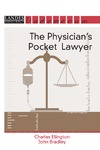 Ellington C., Bradley J. — The Physician's Pocket Lawyer