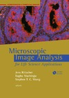 Rittscher J., Machiraju R., Wong S. — Microscopic Image Analysis for Life Science Applications (Bioinformatics & Biomedical Imaging)
