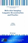 Lemoigne Y., Caner A. — Molecular Imaging: Computer Reconstruction and Practice (NATO Science for Peace and Security Series B: Physics and Biophysics)
