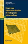 Magal P., Ruan S. — Structured population models in biology and epidemiology
