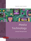 Loon J. — Media Technology: Critical Perspectives