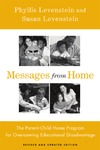 Levenstein P., Levenstein S. — Messages From Home: The Parent-Child Home Program For Overcoming Educational Disadvantage (Critical Perspectives on the P)