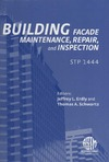 Erdly J., Schwartz T. — Building Facade Maintenance, Repair, and Inspection (ASTM Special Technical Publication, 1444)
