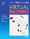 Smith J., Nair R. — Virtual Machines - Versatile Platforms for Systems and Processes
