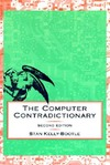 Kelly-Bootle S. — The Computer Contradictionary: