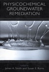 Smith J., Burns S. — Physicochemical Groundwater Remediation
