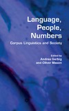 Gerbig A., Mason O. — Language, People, Numbers: Corpus Linguistics and Society (Language and Computers : Studies in Practical Linguistics)