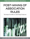 Zhao Y., Zhang C., Cao L. — Post-mining of Association Rules: Techniques for Effective Knowledge Extraction