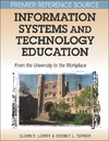 Lowry G., Turner R. — Information Systems and Technology Education: From the University to the Workplace (Premier Reference)