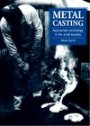 Hurst S. — Metal Casting: Appropriate Technology in the Small Foundry