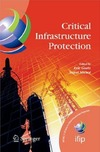 Goetz E., Shenoi S. — Critical Infrastructure Protection (IFIP International Federation for Information Processing) (IFIP International Federation for Information Processing)