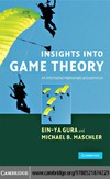 Gura E., Maschler M. — Cambridge Insights Into Game Theory An Alternative Mathematical Experience