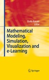 Konate D. — Mathematical Modeling, Simulation, Visualization and e-Learning: Proceedings of an International Workshop held at Rockefeller Foundation' s Bellagio Conference Center, Milan, Italy, 2006