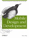 Fling B. — Mobile Design and Development: Practical Concepts and Techniques for Creating Mobile Sites and Web Apps (Animal Guide)