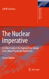 Eerkens J. — The Nuclear Imperative: A Critical Look at the Approaching Energy Crisis