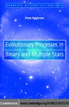 Eggleton P. — Evolutionary Processes in Binary and Multiple Stars (Cambridge Astrophysics)