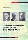 Guerraggio A., Nastasi P. — Italian mathematics between the two world wars
