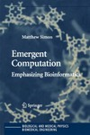 Simon M. — Emergent computation: Emphasizing bioinformatics