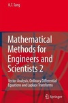 Tang K. — Mathematical Methods for Engineers and Scientists 2: Vector Analysis, Ordinary Differential Equations and Laplace Transforms