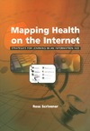 Scrivener R., Overall L., Lavis P. — Mapping Health and the Internet: Strategies for Learning in an Information Age