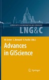 Sester M., Bernard L., Paelke V. — Advances in GIScience: Proceedings of the 12th AGILE Conference (Lecture Notes in Geoinformation and Cartography)