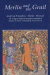 Boron R. — Merlin and the Grail: Joseph of Arimathea, Merlin, Perceval: The Trilogy of Arthurian Prose Romances attributed to Robert de Boron (Arthurian Studies) (v. 48)