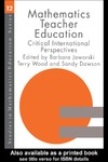 Jaworski B. — Mathematics Teacher Education: Critical International Perspectives (Studies in Mathematics Education Series)
