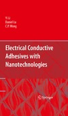 Li Y., Lu D., Wong C. — Electrical Conductive Adhesives with Nanotechnologies