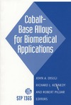 Disegi J., Kennedy R., Pilliar R. — Cobalt-Base Alloys for Biomedical Applications (ASTM Special Technical Publication, 1365)