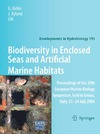 Relini G., Ryland J. — Biodiversity in Enclosed Seas and Artificial Marine Habitats: Proceedings of the 39th European Marine Biology Symposium, held in Genoa, Italy, 21-24 July 2004 (Developments in Hydrobiology)