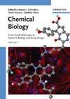 Schreiber S.L., Kapoor T.M., Wess G. — Chemical Biology: From Small Molecules to Systems Biology and Drug Design